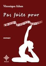 Download this eBook Pas faite pour