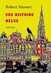 Télécharger le livre :  Une histoire belge