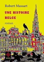 Download this eBook Une histoire belge
