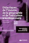 Télécharger le livre :  Didactiques de l'histoire de la géographie et de l'éducation à la citoyenneté