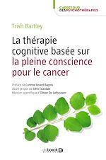 Download this eBook La thérapie cognitive basée sur la pleine conscience pour le cancer