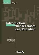 Download this eBook Introduction aux mondes arabes en (r)évolution
