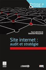Téléchargez le livre :  Site internet : audit et stratégie