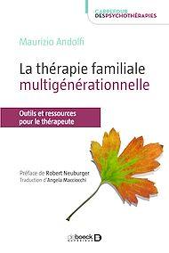 Téléchargez le livre :  La thérapie familiale multigénérationnelle