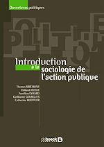 Download this eBook Introduction à la sociologie de l'action publique