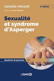 Téléchargez le livre :  Sexualité et syndrome d'Asperger