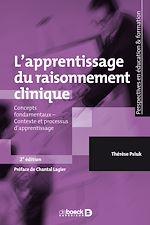Téléchargez le livre :  L'apprentissage du raisonnement clinique