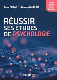 Téléchargez le livre :  Réussir ses études de psychologie