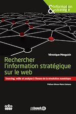 Download this eBook Rechercher l'information stratégique sur le web