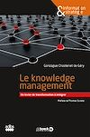Télécharger le livre :  Le knowledge management