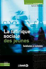 Download this eBook La fabrique sociale des jeunes