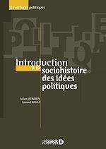 Download this eBook Introduction à la socio-histoire des idées politiques