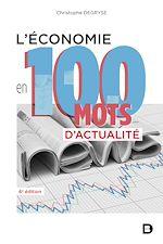 Téléchargez le livre :  L'économie en 100 mots d'actualité
