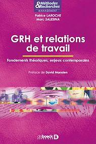 Téléchargez le livre :  GRH et relations de travail