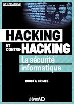 Download this eBook Hacking et contre hacking