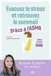 Télécharger le livre :  Évacuez le stress et retrouvez le sommeil grâce à l'ASMR