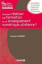 Download this eBook Comment réaliser une formation ou un enseignement numérique à distance ?