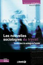 Download this eBook Les nouvelles sociologies du travail