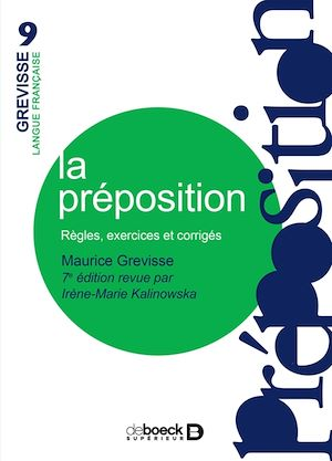 La préposition : règles, exercices et corrigés