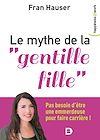 """Télécharger le livre :  Le mythe de la """"gentille fille"""""""