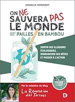 Download this eBook On ne sauvera pas le monde avec des pailles en bambou