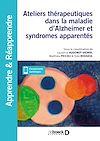 Télécharger le livre :  Ateliers thérapeutiques dans la maladie d'Alzheimer et syndromes apparentés