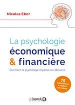 Téléchargez le livre :  La psychologie économique et financière