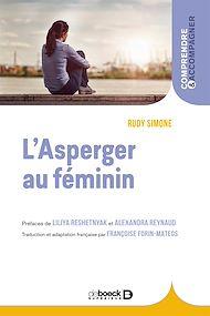 Téléchargez le livre :  L'Asperger au féminin