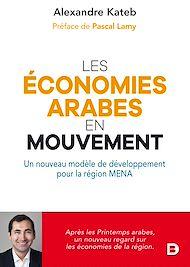 Téléchargez le livre :  Les économies arabes en mouvement