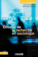 Téléchargez le livre :  Éthique de la recherche en sociologie