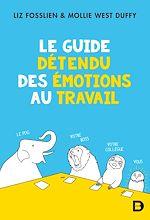 Download this eBook Le guide détendu des émotions au travail