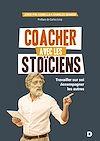 Télécharger le livre :  Coacher avec les stoïciens