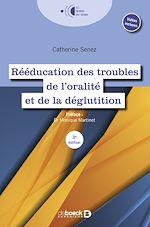 Téléchargez le livre :  Rééducation des troubles de l'oralité et de la déglutition