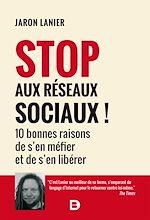 Download this eBook Stop aux réseaux sociaux !