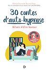 Télécharger le livre :  30 contes d auto-hypnose
