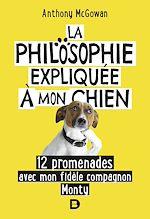 Download this eBook La philosophie expliquée à mon chien