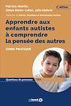 Télécharger le livre :  Apprendre aux enfants autistes à comprendre la pensée des autres