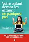 Télécharger le livre :  Votre enfant devant les écrans : ne paniquez pas