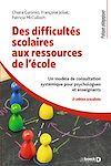 Télécharger le livre :  Des difficultés scolaires aux ressources de l'école