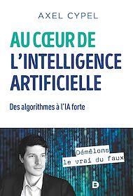 Téléchargez le livre :  Au c ur de l'intelligence artificielle