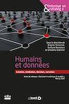 Télécharger le livre :  Humains et données : création, médiation, décision, narration