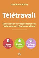 Téléchargez le livre :  Télétravail : réussissez vos visioconférences, webinaires et réunions en ligne