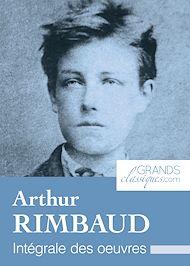 Téléchargez le livre :  Arthur Rimbaud
