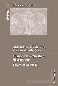 Téléchargez le livre :  L'Europe et la question énergétique