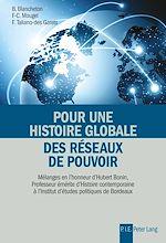 Téléchargez le livre :  Pour une histoire globale des réseaux de pouvoir