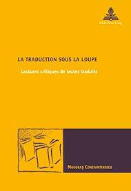 Téléchargez le livre :  La traduction sous la loupe