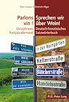 Télécharger le livre :  Parlons vin ! / Sprechen wir ueber Wein!