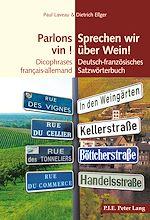 Téléchargez le livre :  Parlons vin ! / Sprechen wir ueber Wein!