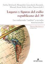 Download this eBook Lugares y figuras del exilio republicano del 39