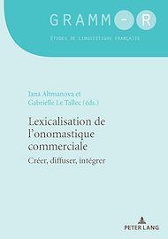 Téléchargez le livre :  Lexicalisation de l'onomastique commerciale